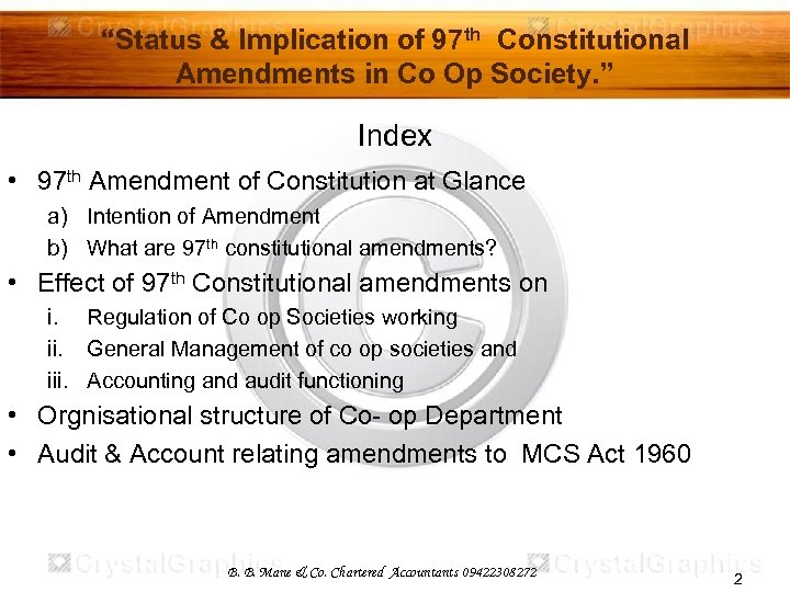 """""""Status & Implication of 97 th Constitutional Amendments in Co Op Society. """" Index"""
