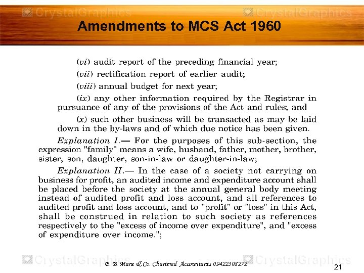 Amendments to MCS Act 1960 B. B. Mane & Co. Chartered Accountants 09422308272 21