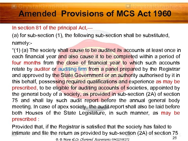 Amended Provisions of MCS Act 1960 In section 81 of the principal Act, —