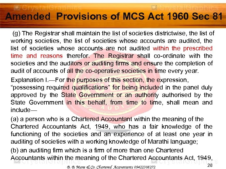 Amended Provisions of MCS Act 1960 Sec 81 (g) The Registrar shall maintain the