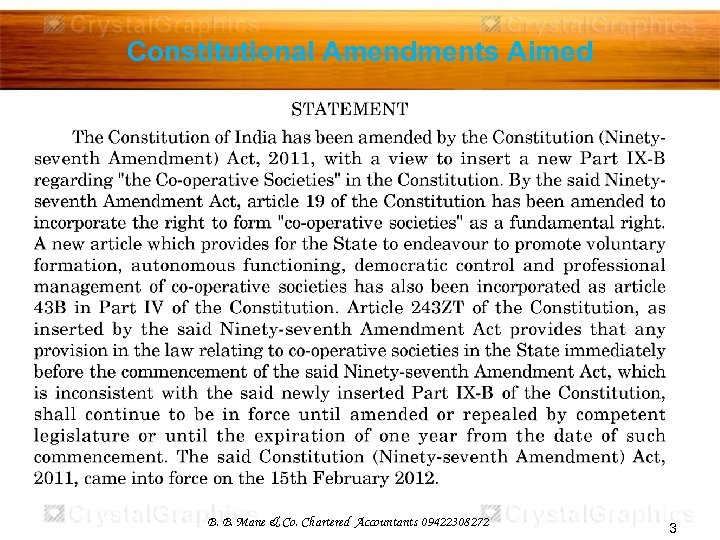 Constitutional Amendments Aimed B. B. Mane & Co. Chartered Accountants 09422308272 3