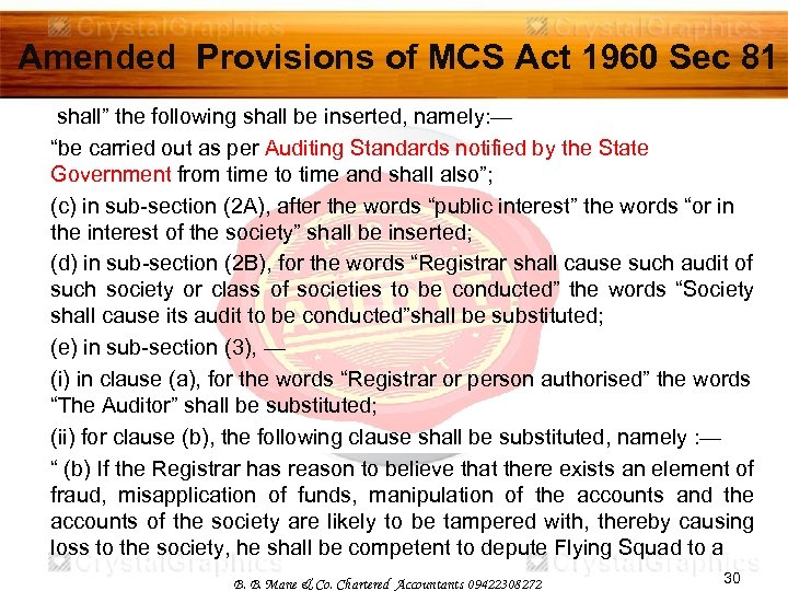"""Amended Provisions of MCS Act 1960 Sec 81 shall"""" the following shall be inserted,"""
