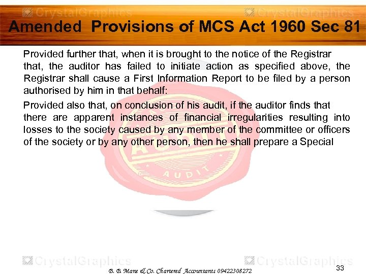 Amended Provisions of MCS Act 1960 Sec 81 Provided further that, when it is