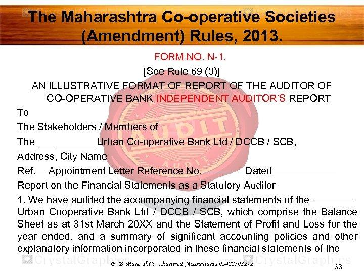 The Maharashtra Co-operative Societies (Amendment) Rules, 2013. FORM NO. N-1. [See Rule 69 (3)]