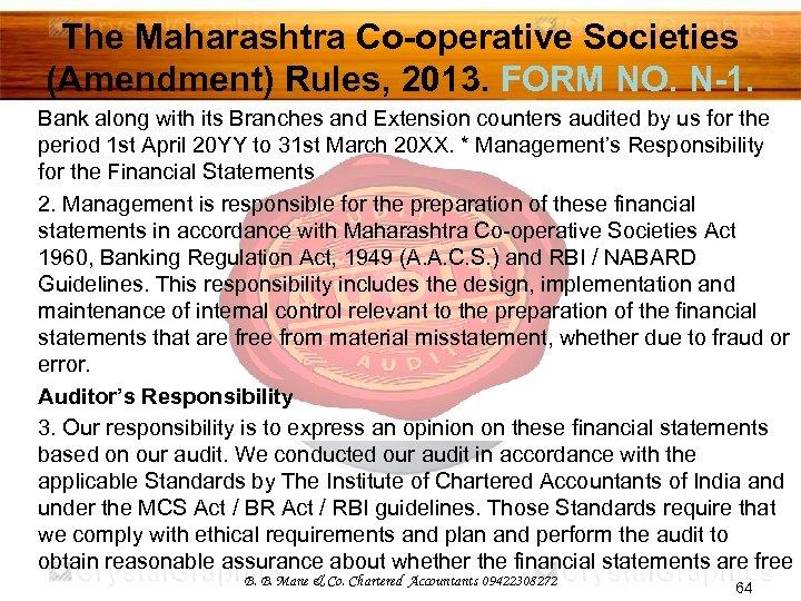 The Maharashtra Co-operative Societies (Amendment) Rules, 2013. FORM NO. N-1. Bank along with its