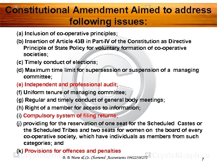 Constitutional Amendment Aimed to address following issues: (a) Inclusion of co-operative principles; (b) Insertion