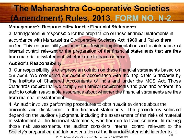 The Maharashtra Co-operative Societies (Amendment) Rules, 2013. FORM NO. N-2. Management's Responsibility for the