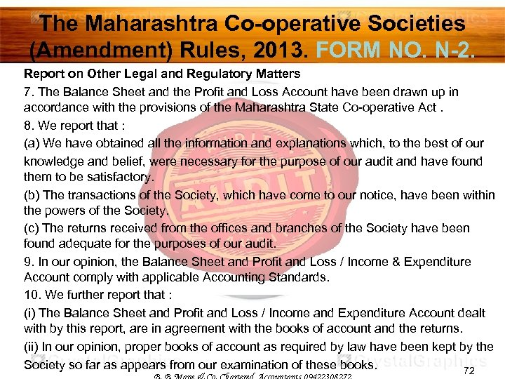 The Maharashtra Co-operative Societies (Amendment) Rules, 2013. FORM NO. N-2. Report on Other Legal