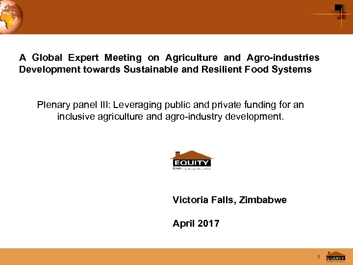 A Global Expert Meeting on Agriculture and Agro-industries Development towards Sustainable and Resilient Food