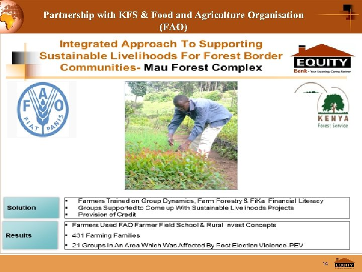 Partnership with KFS & Food and Agriculture Organisation (FAO) Western Region 14