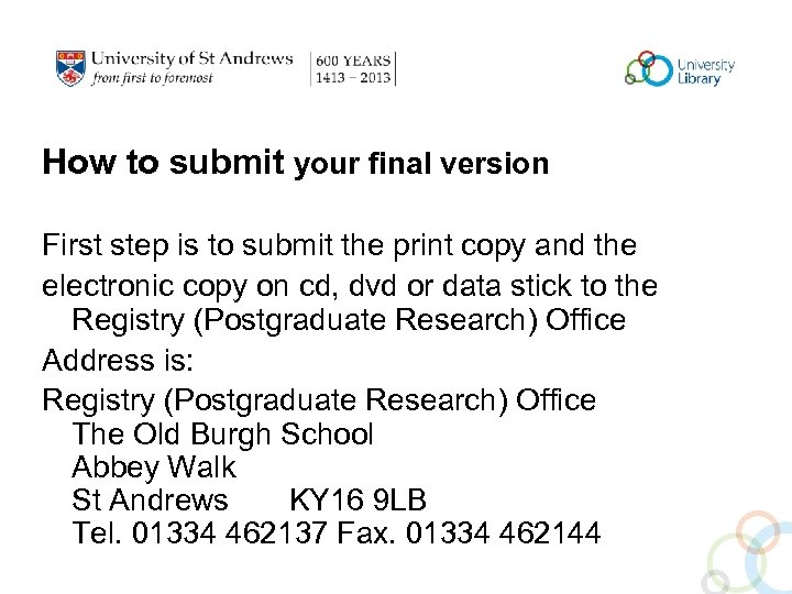 How to submit your final version First step is to submit the print copy