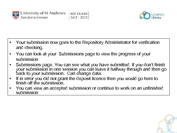 • • • Your submission now goes to the Repository Administrator for verification