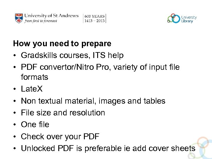 How you need to prepare • Gradskills courses, ITS help • PDF convertor/Nitro Pro,