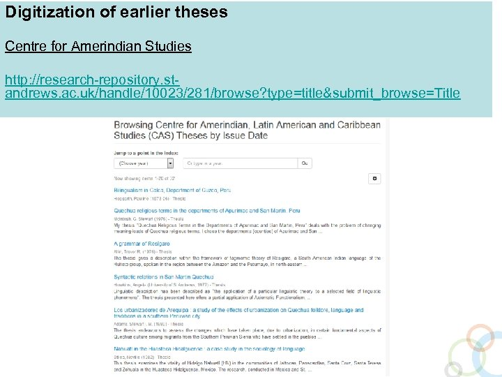 Digitization of earlier theses Centre for Amerindian Studies http: //research-repository. standrews. ac. uk/handle/10023/281/browse? type=title&submit_browse=Title
