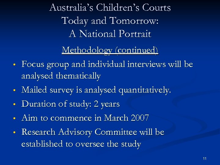 Australia's Children's Courts Today and Tomorrow: A National Portrait • • • Methodology (continued)