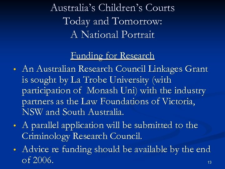 Australia's Children's Courts Today and Tomorrow: A National Portrait • • • Funding for