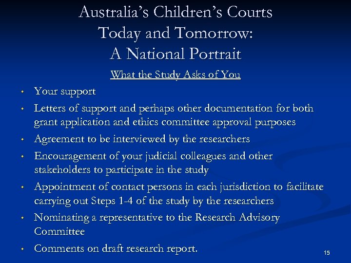 Australia's Children's Courts Today and Tomorrow: A National Portrait What the Study Asks of