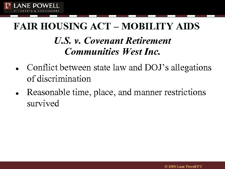 FAIR HOUSING ACT – MOBILITY AIDS U. S. v. Covenant Retirement Communities West Inc.