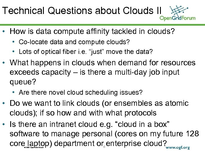 Technical Questions about Clouds II • How is data compute affinity tackled in clouds?