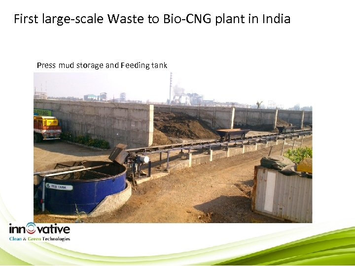 First large-scale Waste to Bio-CNG plant in India Press mud storage and Feeding tank