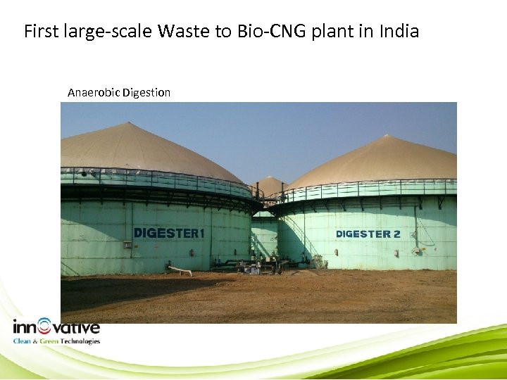 First large-scale Waste to Bio-CNG plant in India Anaerobic Digestion