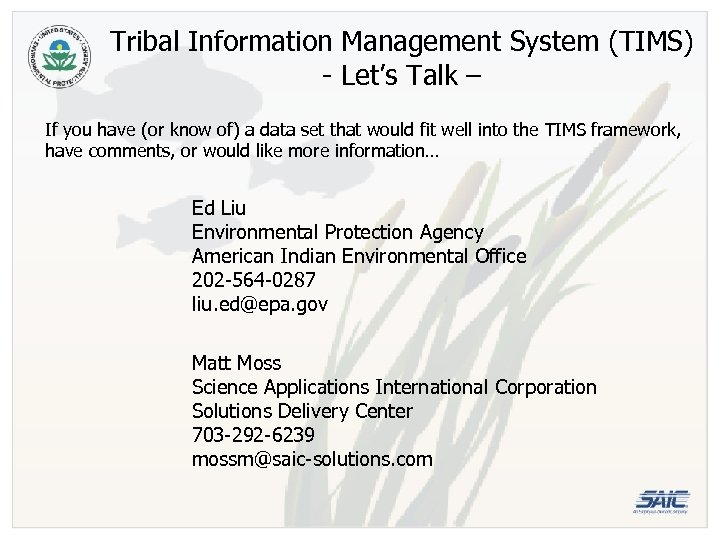 Tribal Information Management System (TIMS) - Let's Talk – If you have (or know