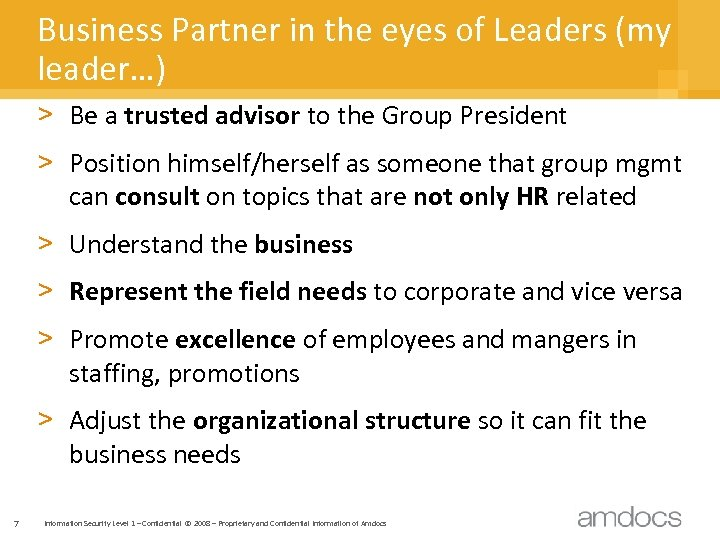 Business Partner in the eyes of Leaders (my leader…) > Be a trusted advisor