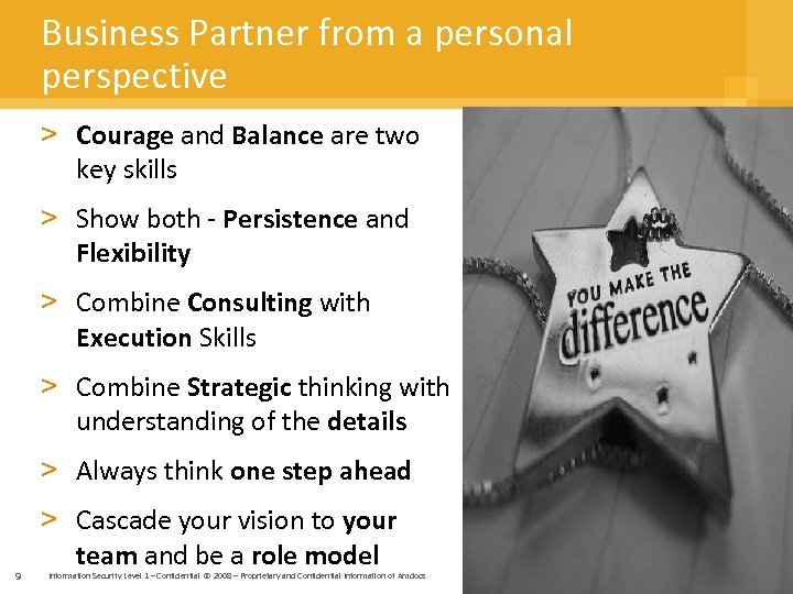 Business Partner from a personal perspective > Courage and Balance are two key skills