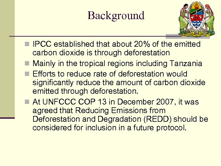 Background n IPCC established that about 20% of the emitted carbon dioxide is through