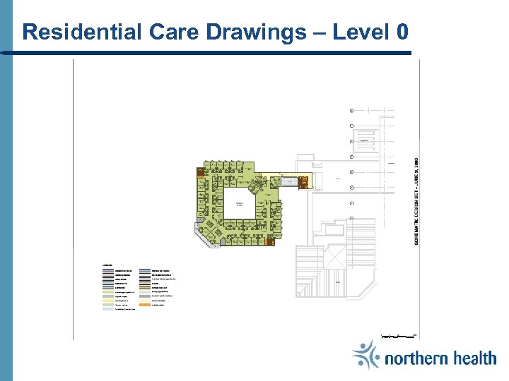 Residential Care Drawings – Level 0