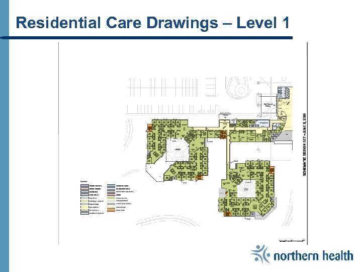 Residential Care Drawings – Level 1