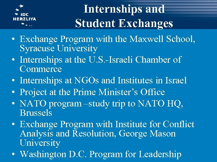Internships and Student Exchanges • Exchange Program with the Maxwell School, Syracuse University •