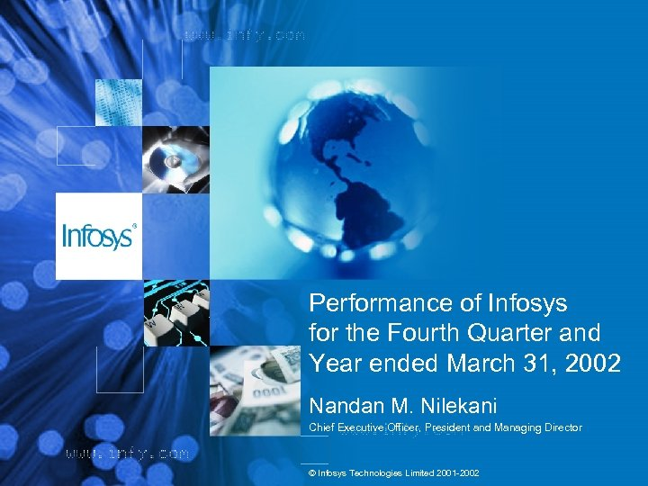 Performance of Infosys for the Fourth Quarter and Year ended March 31, 2002 Nandan