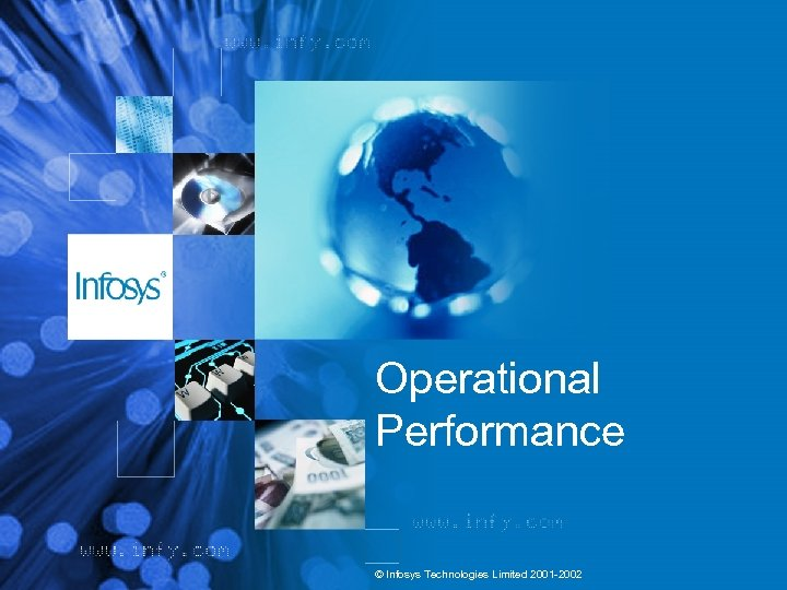 Operational Performance © Infosys Technologies Limited 2001 -2002