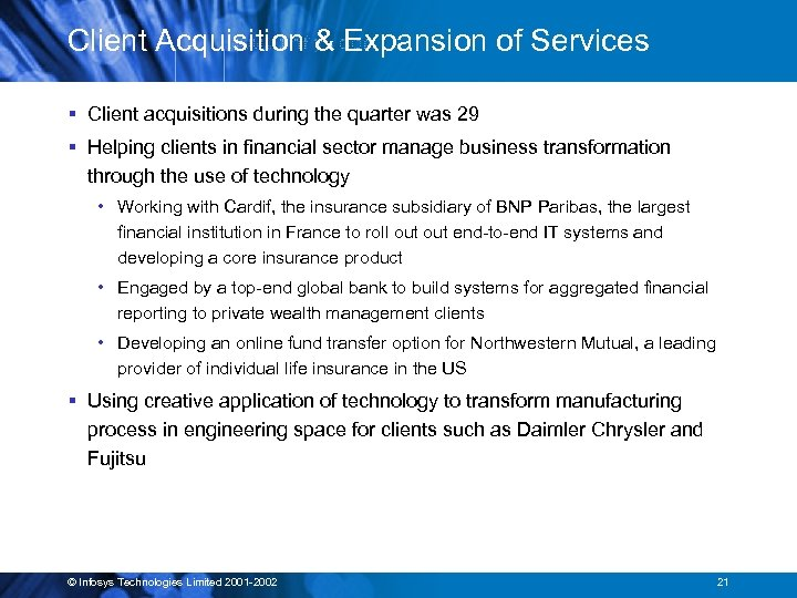 Client Acquisition & Expansion of Services § Client acquisitions during the quarter was 29