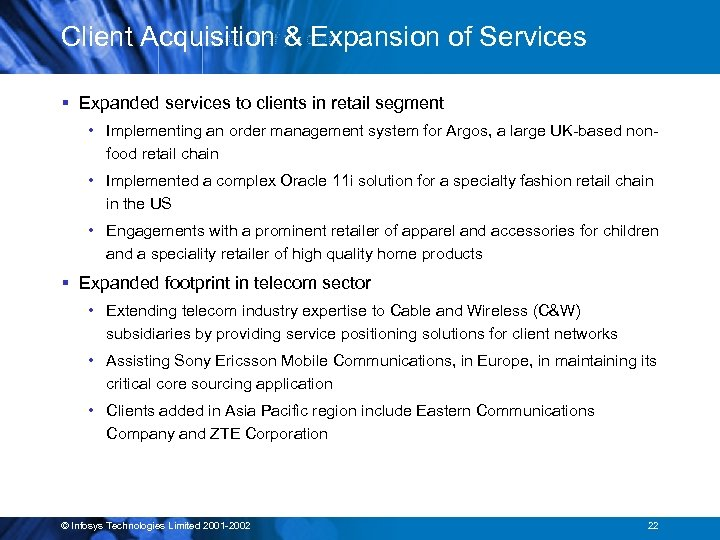Client Acquisition & Expansion of Services § Expanded services to clients in retail segment