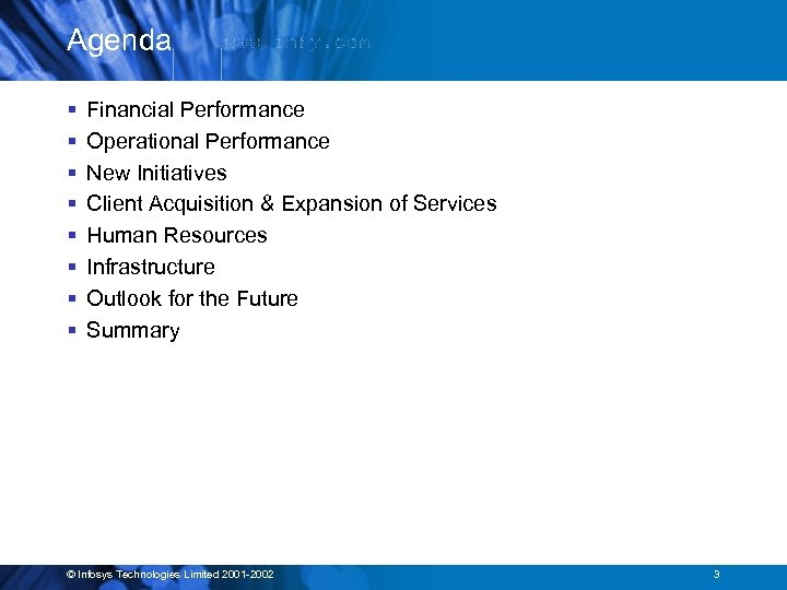 Agenda § § § § Financial Performance Operational Performance New Initiatives Client Acquisition &