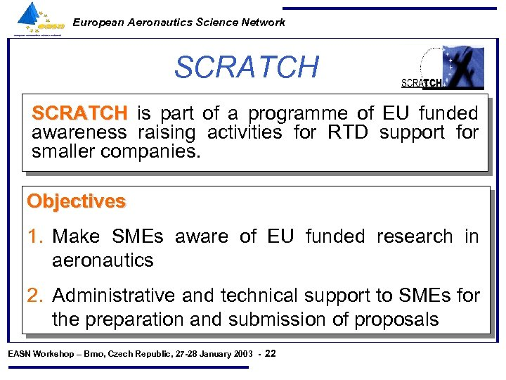 European Aeronautics Science Network SCRATCH is part of a programme of EU funded awareness