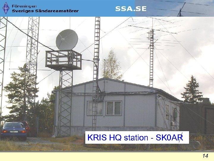 KRIS HQ station - SK 0 AR 14