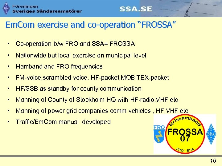 "Em. Com exercise and co-operation ""FROSSA"" • Co-operation b/w FRO and SSA= FROSSA •"