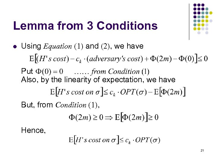 Lemma from 3 Conditions l Using Equation (1) and (2), we have Put Also,