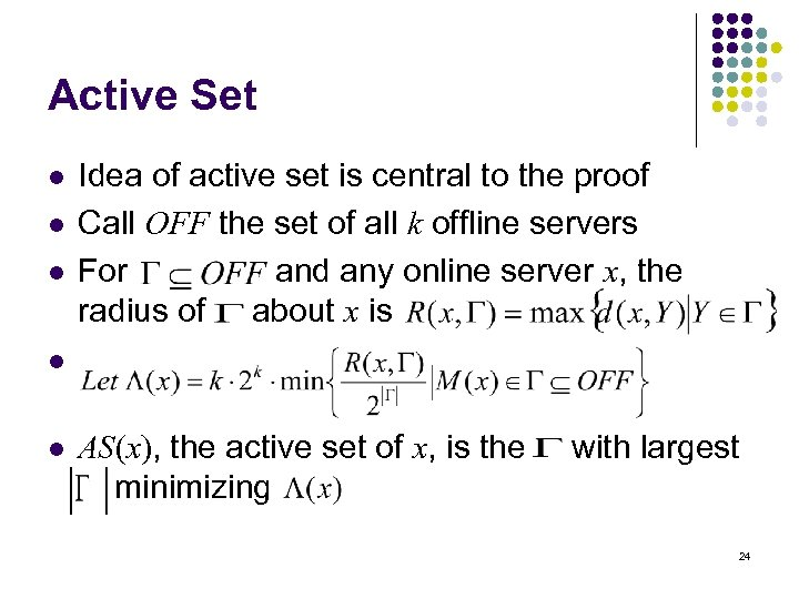 Active Set l l l Idea of active set is central to the proof