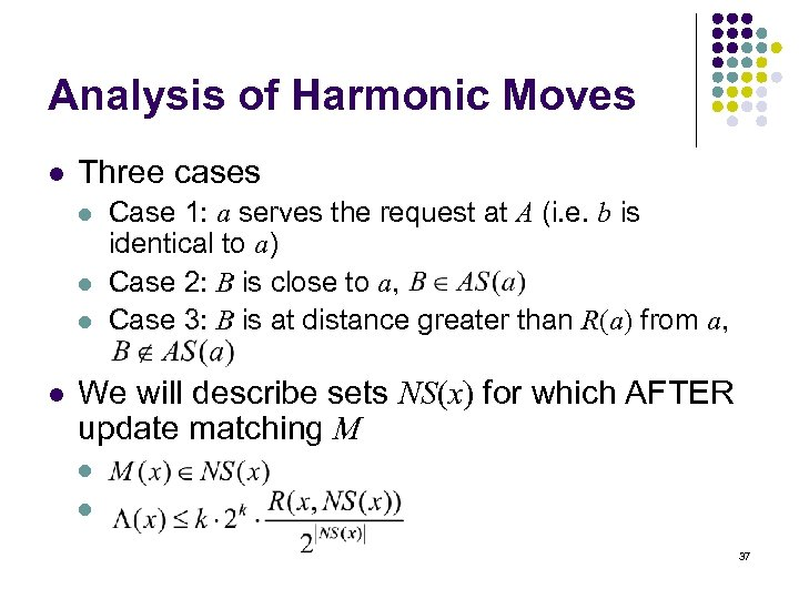 Analysis of Harmonic Moves l Three cases l l Case 1: a serves the