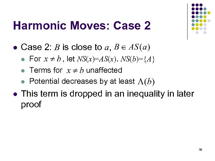 Harmonic Moves: Case 2 l Case 2: B is close to a, l l