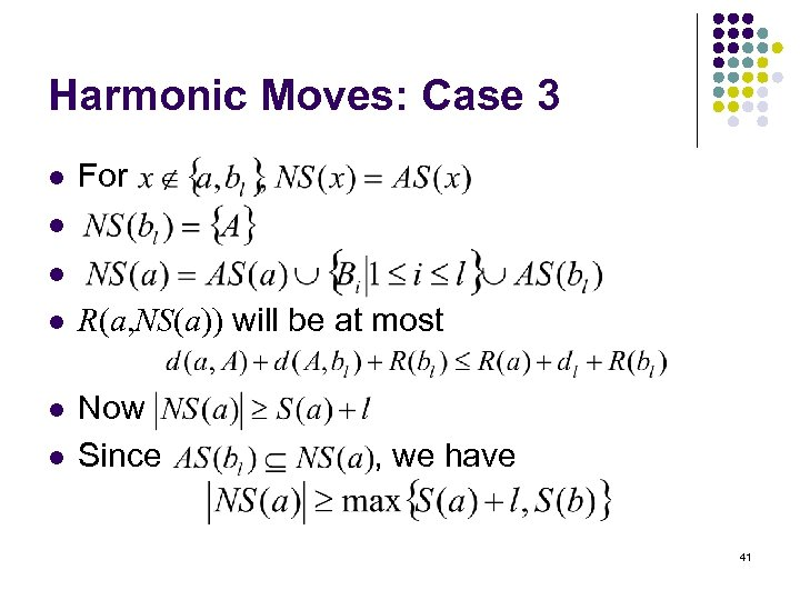Harmonic Moves: Case 3 l For l l l R(a, NS(a)) will be at