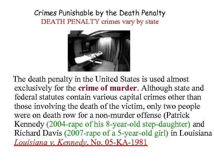 Crimes Punishable by the Death Penalty DEATH PENALTY crimes vary by state The death