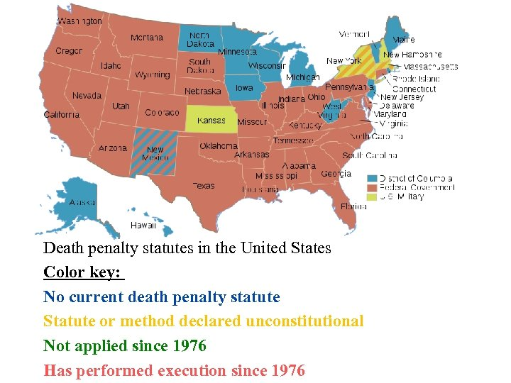 Death penalty statutes in the United States Color key: No current death penalty statute