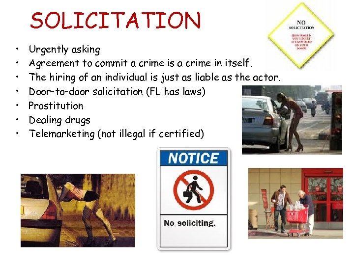 SOLICITATION • • Urgently asking Agreement to commit a crime is a crime in