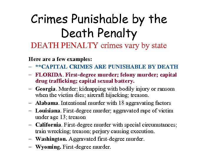 Crimes Punishable by the Death Penalty DEATH PENALTY crimes vary by state Here a