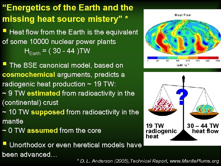 """""""Energetics of the Earth and the missing heat source mistery"""" * § Heat flow"""